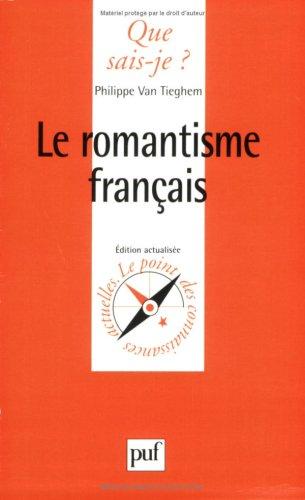 Le romantisme français: Philippe Van Tieghem