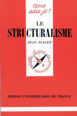 9782130445098: Le Structuralisme