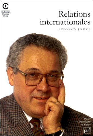 Relations internationales (Collection Premier cycle) (French Edition): Jouve, Edmond