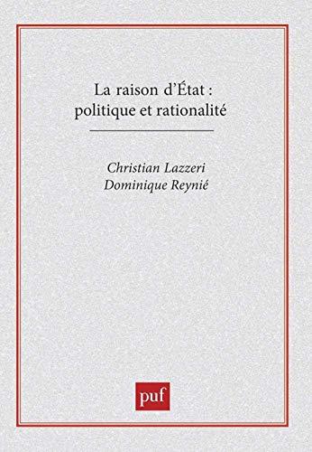9782130445883: La Raison d'Etat: Politique et rationalité (Recherches politiques) (French Edition)