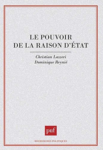 9782130445890: Le Pouvoir de la raison d'Etat (Recherches politiques) (French Edition)