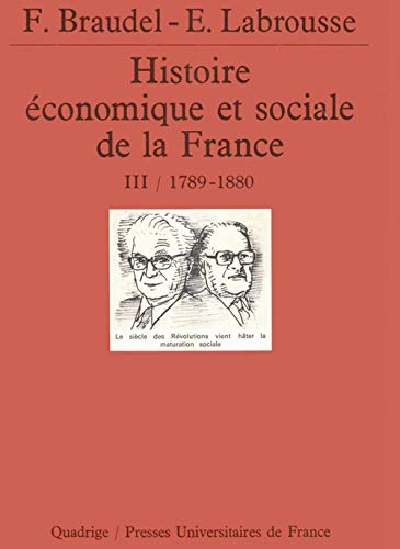 9782130446552: Histoire économique et sociale de la France, tome 3 : 1789-1880