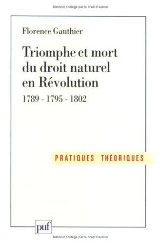 9782130446934: Triomphe et mort du droit naturel en Révolution 1789-1795-1802