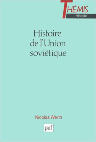 9782130447269: Histoire de l'Union Soviétique, 4e édition