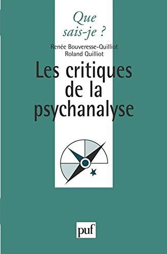 9782130447399: Les critiques de la psychanalyse, 3e édition