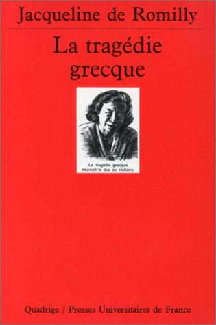 9782130447924: La Tragédie grecque, 6e édition