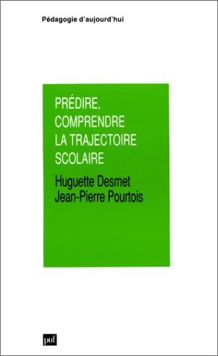 9782130448303: Prédire, comprendre la trajectoire scolaire (Pédagogie d'aujourd'hui) (French Edition)
