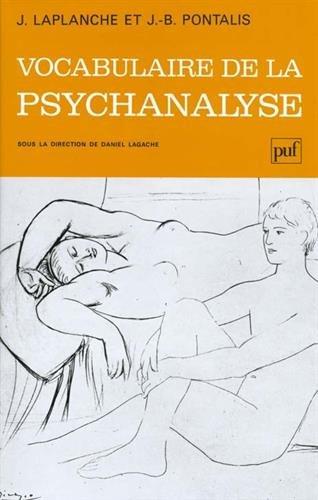 Vocabulaire de la Psychanalyse: Laplanche; Pontalis; J. Laplanche