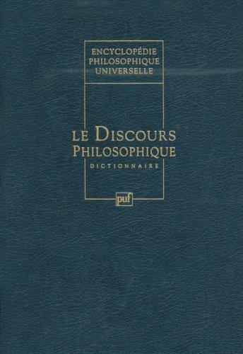 9782130448631: ENCYCLOPEDIE PHILOSOPHIQUE UNIVERSELLE. Tome 4, le discours philosophique