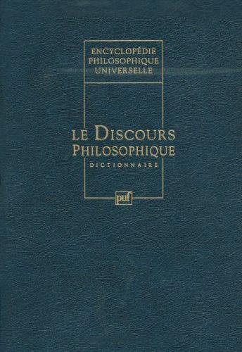 Encyclopédie philosophique universelle : Tome 1 - L'univers philosophique: Jacob, André...