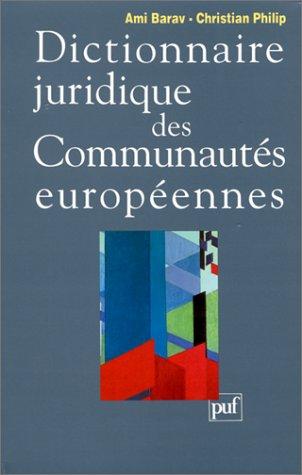 9782130449126: Dictionnaire juridique des Communautés européennes (French Edition)