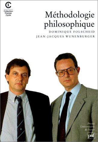 9782130449423: METHODOLOGIE PHILOSOPHIQUE. 3ème édition corrigée