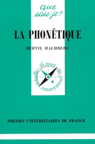 La Phonétique: Bertil Malmberg