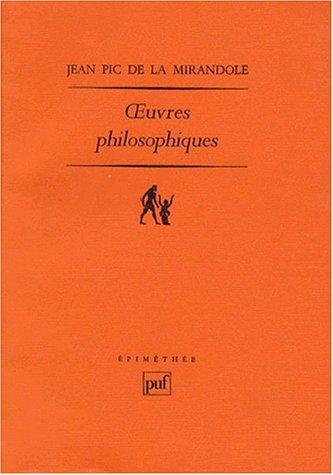 Oeuvres philosophiques: Pic de la Mirandole, Jean: