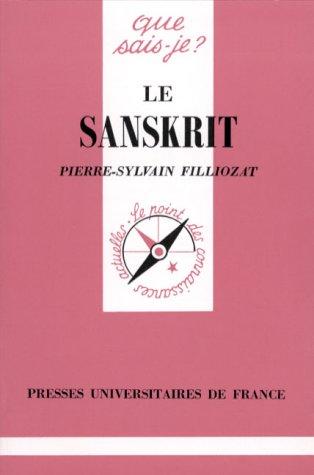 9782130449805: Le Sanskrit (Que sais-je?)