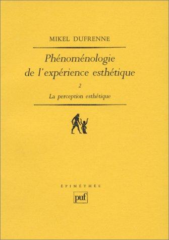 9782130449881: Phénoménologie de l'expérience esthétique