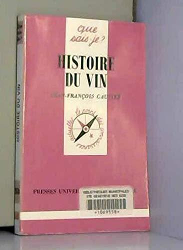 9782130450238: Histoire du Vin (Que Sais-Je ?)