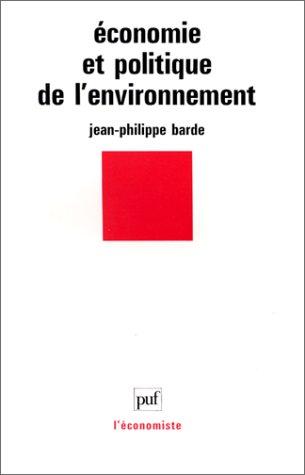 9782130450269: Économie et politique de l'environnement