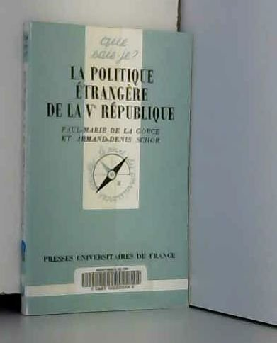 9782130450337: Politique Etrangère 5e Republique Qsj 2705