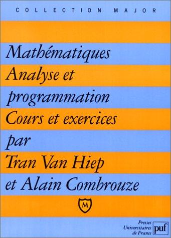 9782130451112: Mathématiques, analyse et programmation: Cours et exercices corrigés