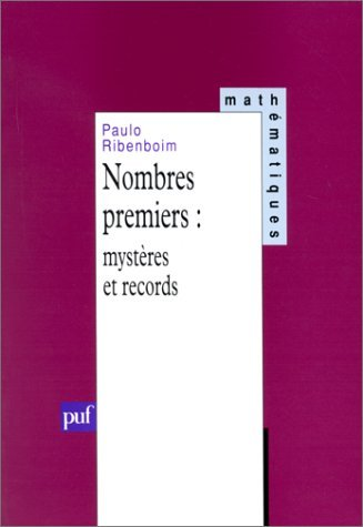 Nombres premiers: mystères et records (2130451683) by Ribenboim, Paulo
