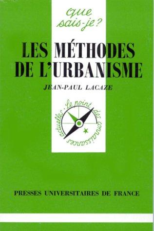 Les Méthodes de l'urbanisme: Jean-Paul Lacaze et