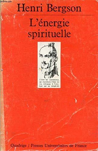 L'énergie spirituelle (Quadrige): Henri Bergson