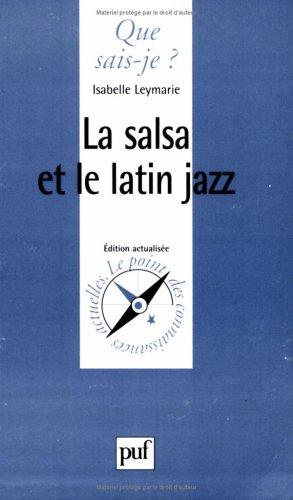 La Salsa et le Latin Jazz: I. Leymarie