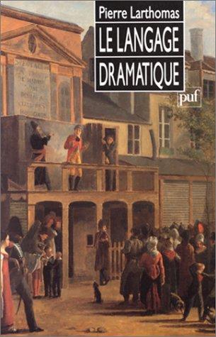 9782130453277: Le Langage dramatique
