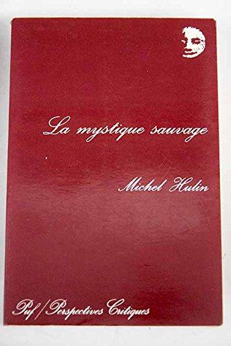 9782130453321: La mystique sauvage