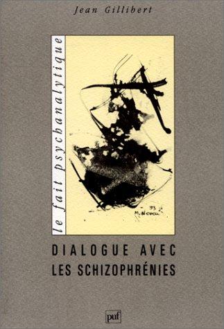 9782130453352: Dialogue avec les schizophr�nies