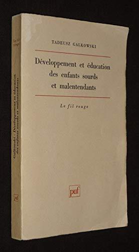 9782130454779: Développement et éducation des enfants sourds et malentendants (Ancien prix éditeur : 30.00 € - Economisez 50 %)