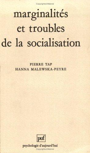 Marginalités et troubles de la socialisation: Tap, Pierre ; Malewska-Peyre, Hanna