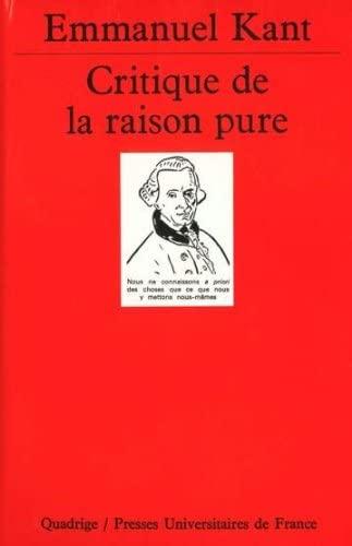 Critique de la raison pure, 5e édition: Emmanuel Kant