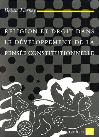9782130455554: Religion et droit dans le développement de la pensée constitutionnelle : 1150-1650