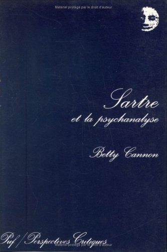Sartre et la psychanalyse: Betty Cannon