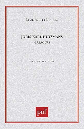 """9782130455899: Joris-Karl Huysmans : """"A rebours"""""""