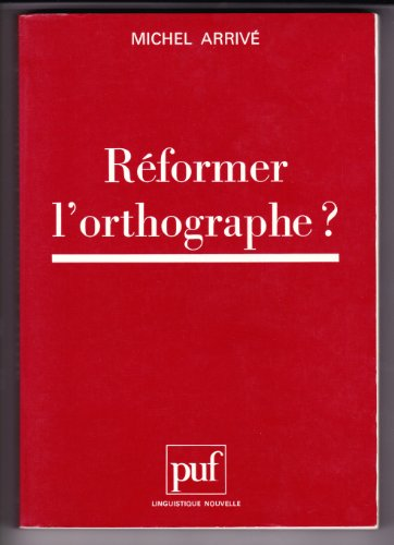 9782130455974: R�former l'orthographe ?
