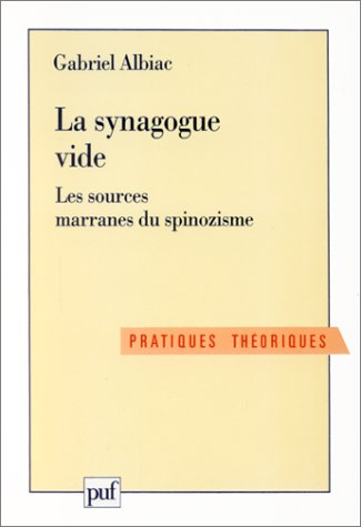 9782130456063: La synagogue vide : Les sources marranes du spinozisme