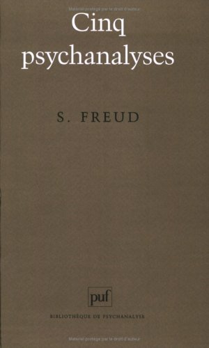 Cinq psychanalyses (9782130456209) by Sigmund Freud