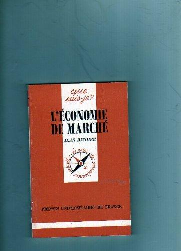 9782130456384: L'économie de marché (Que sais-je ?)
