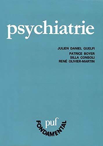 Psychiatrie (huitième édition) (Fondamental): Julien-Daniel Guelfi; Silla