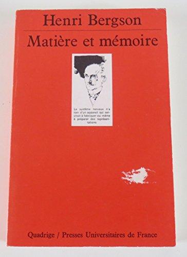 9782130456612: Matière et mémoire : Essai sur la relation du corps à l'esprit