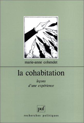 9782130456650: La cohabitation : Leçons d'une expérience