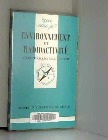 9782130457831: Environnement et radioactivité