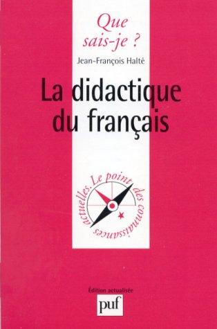 9782130458456: La didactique du français : 2ème édition (Que sais-je ?)