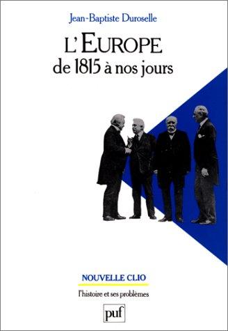 9782130458470: L'europe de 1815 a nos jours (11eme édition) (Nouvelle clio)