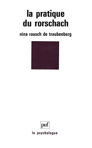 La pratique du Rorschach: Rauch de Traubenberg