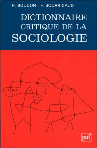 9782130459118: Dictionnaire critique de la sociologie