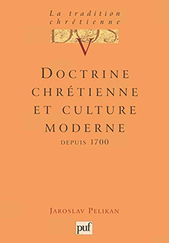 9782130459132: Iad - tradition chretienne t.5 doctr.chret (Theologiques)